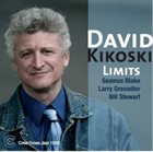 DAVID KIKOSKI Limits album cover