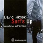 DAVID KIKOSKI Surf's Up album cover