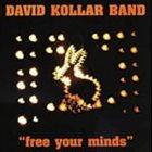 DÁVID KOLLÁR Free Your Minds album cover