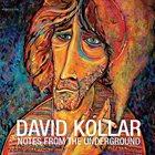 DÁVID KOLLÁR Notes From The Underground album cover