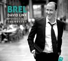DAVID LINX David Linx / Brussels Jazz Orchestra : Brel album cover