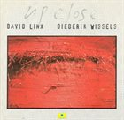 DAVID LINX David Linx - Diederik Wissels : Up Close album cover
