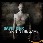 DAVID LINX Skin in The Game album cover