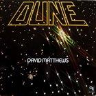 DAVID MATTHEWS Dune album cover