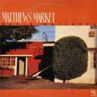DAVID MATTHEWS Matthew's Market album cover