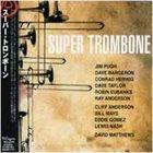 DAVID MATTHEWS Super Trombone album cover