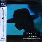 DAVID MATTHEWS Waltz For Debby (aka Manhattan Sunset) album cover