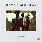 DAVID MURRAY Children album cover