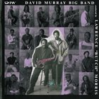 DAVID MURRAY David Murray Big Band ‎: Conducted By Lawrence