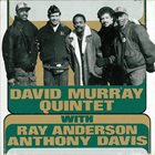 DAVID MURRAY David Murray Quintet (with Ray Anderson & Anthony Davis) album cover