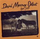 DAVID MURRAY David Murray Octet : Hope Scope album cover