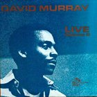 DAVID MURRAY Live At The Lower Manhattan Ocean Club Volume 2 album cover