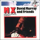 DAVID MURRAY MX (Dedicated to the Memory of Malcolm X) album cover