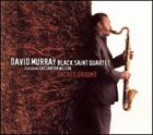 DAVID MURRAY David Murray Black Saint Quartet Featuring Cassandra Wilson ‎: Sacred Ground album cover