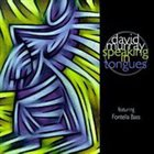 DAVID MURRAY David Murray Featuring Fontella Bass ‎: Speaking In Tongues album cover