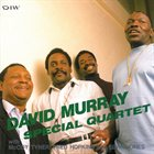 DAVID MURRAY Special Quartet album cover