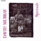 DAVID MURRAY Spirituals album cover