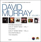 DAVID MURRAY The Complete Remastered Recordings Vol.3 album cover