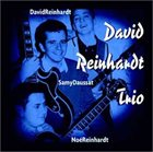DAVID REINHARDT David Reinhardt Trio album cover