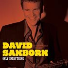 DAVID SANBORN Only Everything album cover