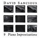DAVID SANCIOUS 9 Piano Improvisations album cover