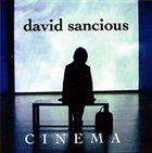 DAVID SANCIOUS Cinema album cover