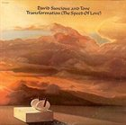 DAVID SANCIOUS Transformation (The Speed Of Love) album cover