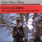 DAVID SOLDIER Apotheosis of John Brown / Duo Sonata album cover