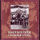 DAVID SOLDIER Chamber Music album cover