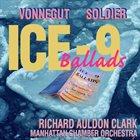 DAVID SOLDIER David Soldier / Kurt Vonnegut, Jr. : Ice-9 Ballads album cover