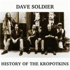 DAVID SOLDIER History of the Kropotkins album cover