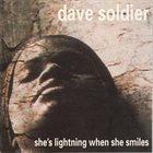 DAVID SOLDIER She's Lightning When She Smiles album cover
