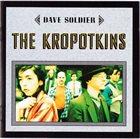 DAVID SOLDIER The Kropotkins album cover