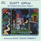 DAVID THOMAS ROBERTS Scott Joplin: The Complete Piano Music, Vol. 1 album cover