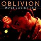DAVID VIRELLES Oblivion album cover