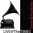 DAVINA AND THE VAGABONDS Live @ The Times album cover