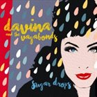 DAVINA AND THE VAGABONDS Sugar Drops album cover