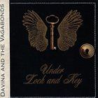 DAVINA AND THE VAGABONDS Under Lock And Key album cover