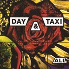 DAY & TAXI All album cover