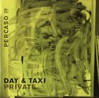DAY & TAXI Private album cover