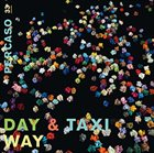DAY & TAXI Way album cover