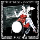 DAZIE MAE Velvet Dress & Stockings Album Cover