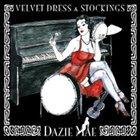 DAZIE MAE Velvet Dress & Stockings Album Cover