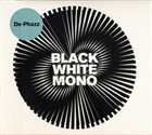 DE-PHAZZ Black White Mono album cover
