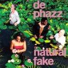 DE-PHAZZ Natural Fake album cover