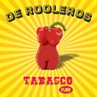 DE ROOLEROS Tabasco Flow album cover