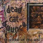 DEAD CAT BOUNCE Legends of the Nar album cover