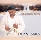 DEAN JAMES Brighter Days album cover