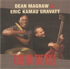 DEAN MAGRAW Dean Magraw / Eric Kamau Gravatt : Fire on the Nile album cover