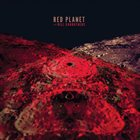 DEAN MAGRAW'S RED PLANET Red  Planet  with  Bill  Carrothers album cover